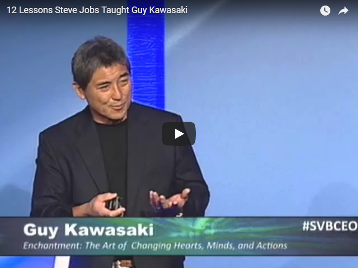 12 Lessons Steve Jobs Taught | Guy Kawasaki