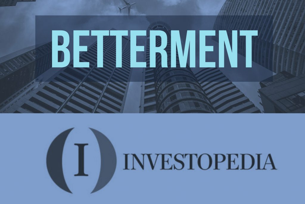 Betterment Review 2017 | Investopedia