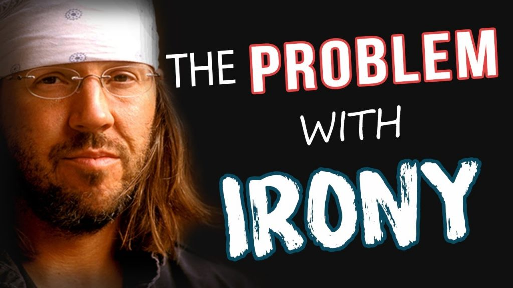 The Problem with Irony
